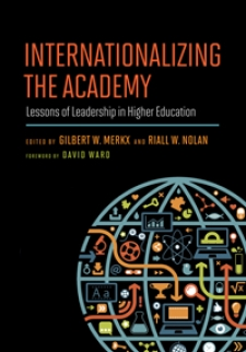 Internationalizing the Academy: Lessons of Leadership in Higher Education