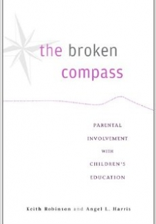 The Broken Compass: Parental Involvement with Children's Education
