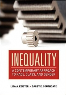 Inequality: A Contemporary Approach to Race, Class and Gender