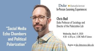 Social Media Echo Chambers and Political Polarization. Chris Bail.